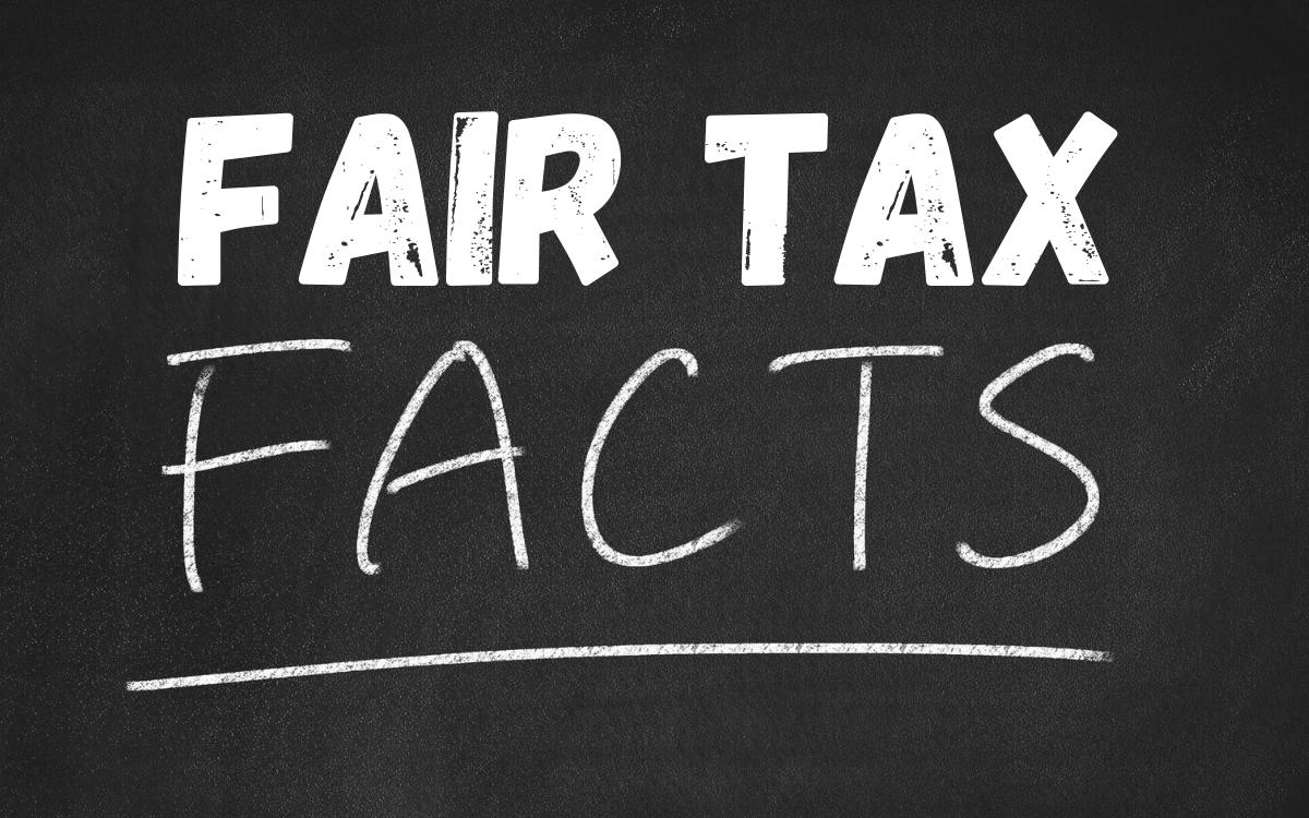 Fair Tax facts