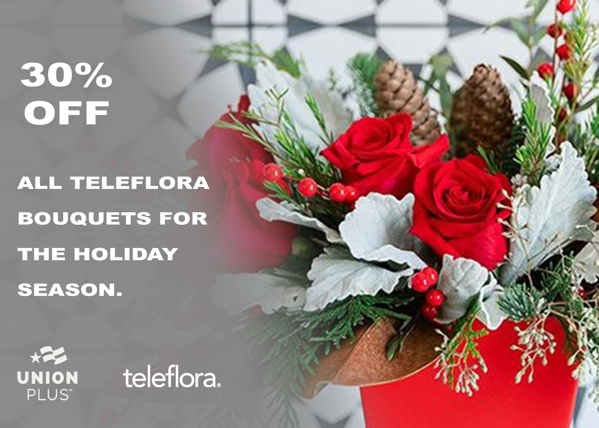 30% off Teleflora bouquets for the holidays from Union Plus.