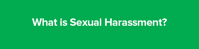Section title: What is sexual harassment?